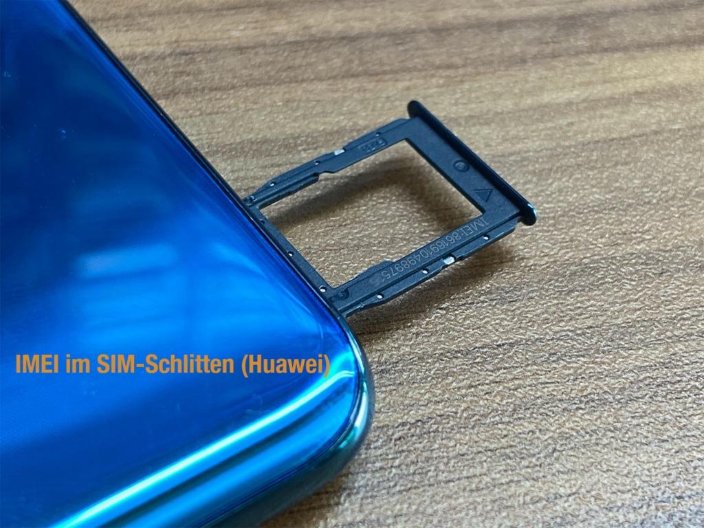 Huawei IMEI auf dem Sim-Schlitten